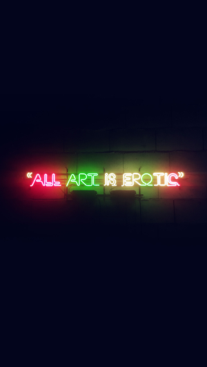 all-art-is-erotic-dark-neon-illustration-art-sign